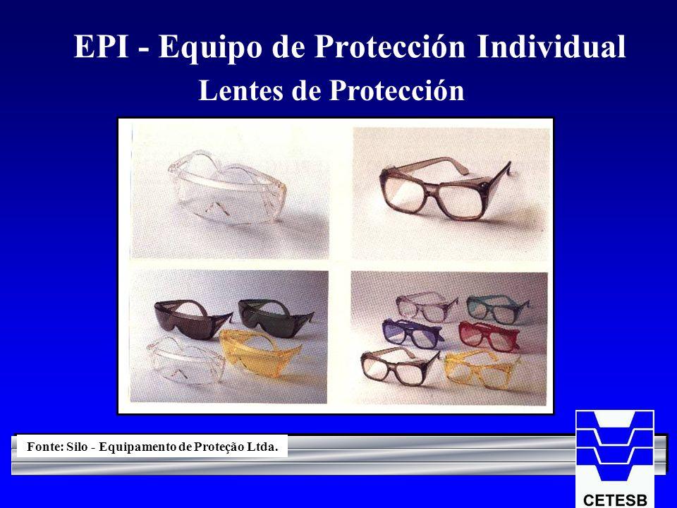 EPI - Equipo de Protección Individual Lentes de Protección Fonte: Silo - Equipamento de Proteção Ltda.