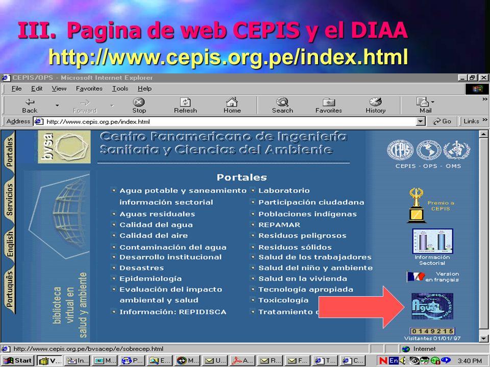 Julio 2001DIAA23 III. Pagina de web CEPIS y el DIAA http://www.cepis.org.pe/index.html http://www.cepis.org.pe/index.html