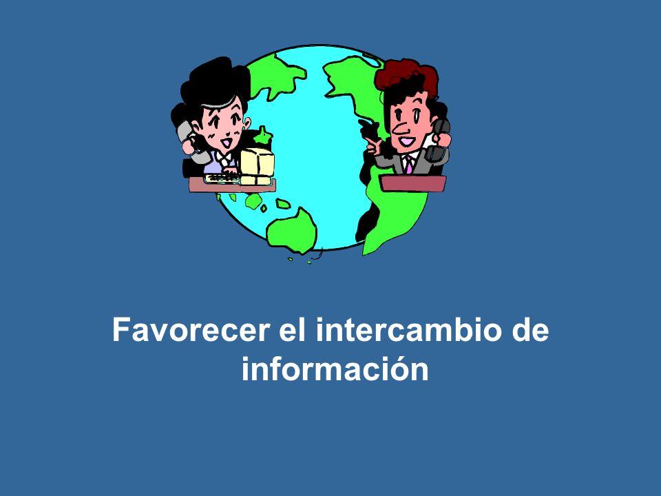 Favorecer el intercambio de información