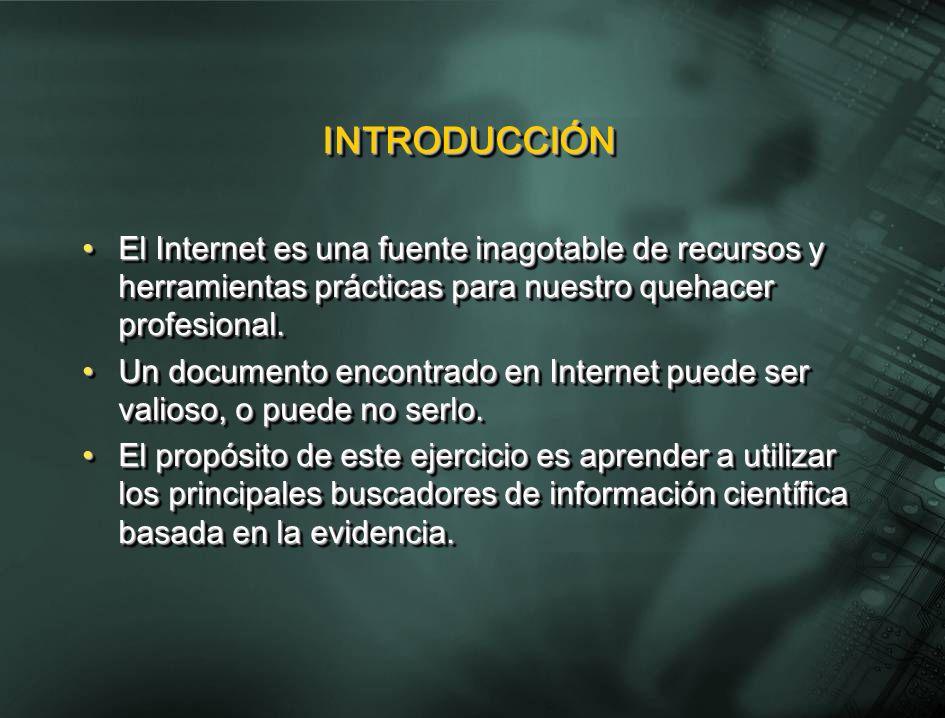 INTRODUCCIÓNINTRODUCCIÓN El Internet es una fuente inagotable de recursos y herramientas prácticas para nuestro quehacer profesional.El Internet es una fuente inagotable de recursos y herramientas prácticas para nuestro quehacer profesional.