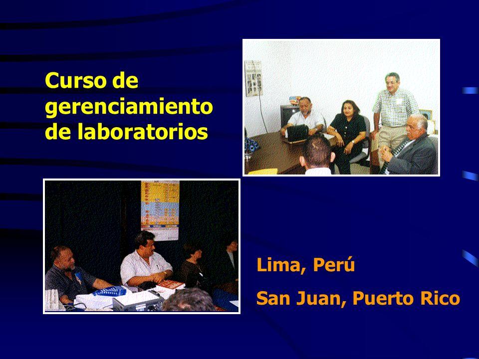 Curso de gerenciamiento de laboratorios Lima, Perú San Juan, Puerto Rico