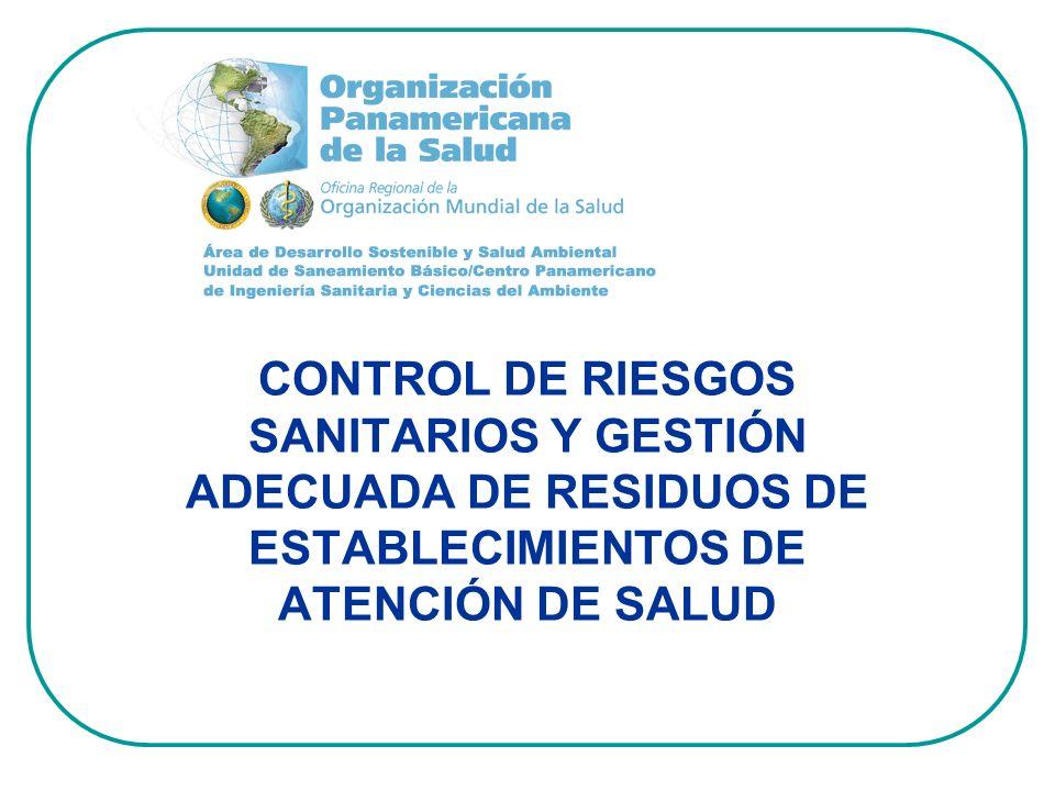 Fuente: CEPIS-OPS.Guía para el manejo interno de residuos sólidos en centros de atención de salud.