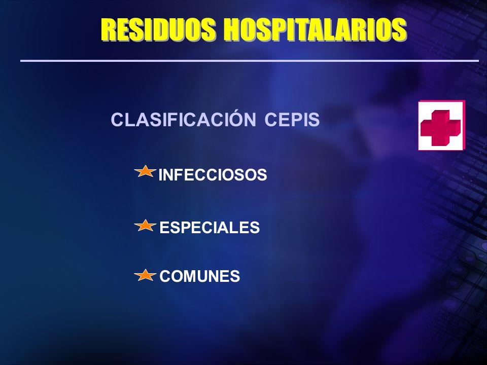 CLASIFICACIÓN CEPIS INFECCIOSOS ESPECIALES COMUNES