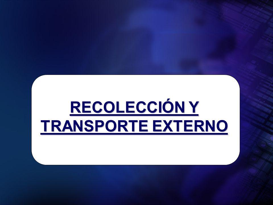 RECOLECCIÓN Y TRANSPORTE EXTERNO