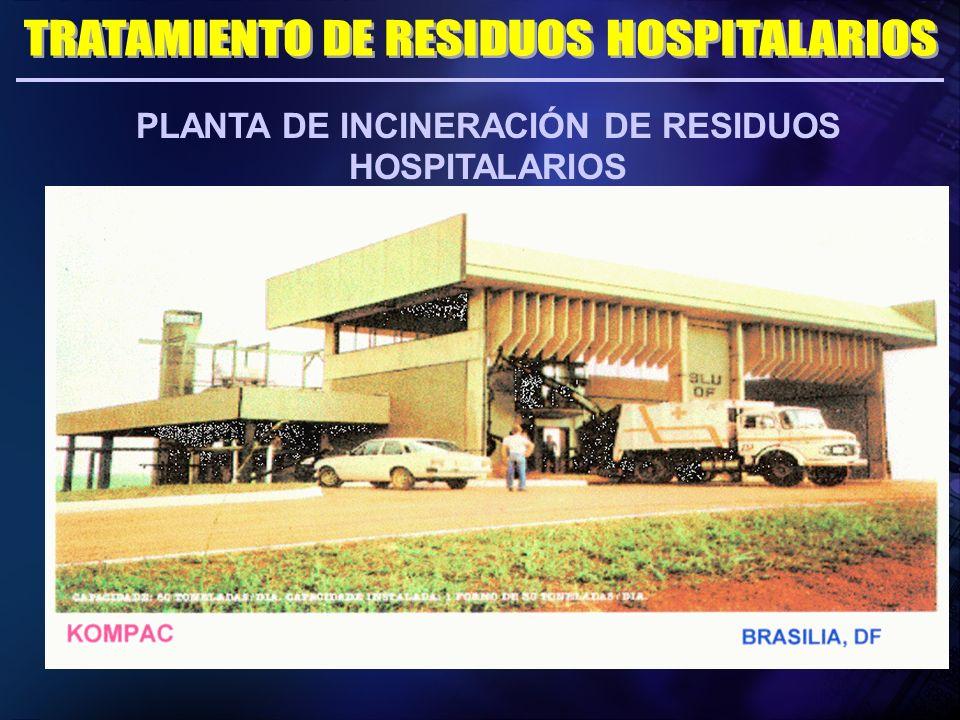 PLANTA DE INCINERACIÓN DE RESIDUOS HOSPITALARIOS