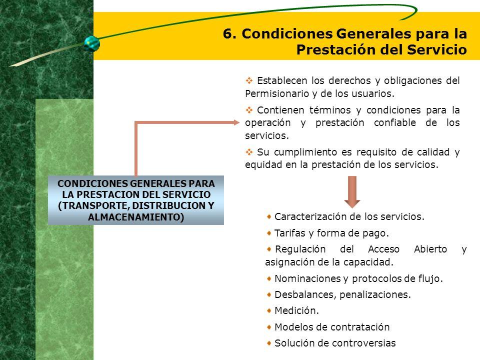 6. Condiciones Generales para la Prestación del Servicio CONDICIONES GENERALES PARA LA PRESTACION DEL SERVICIO (TRANSPORTE, DISTRIBUCION Y ALMACENAMIE