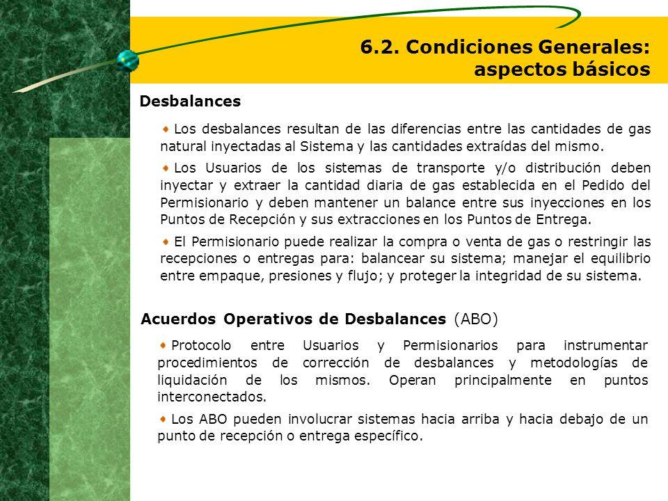 Desbalances Los desbalances resultan de las diferencias entre las cantidades de gas natural inyectadas al Sistema y las cantidades extraídas del mismo