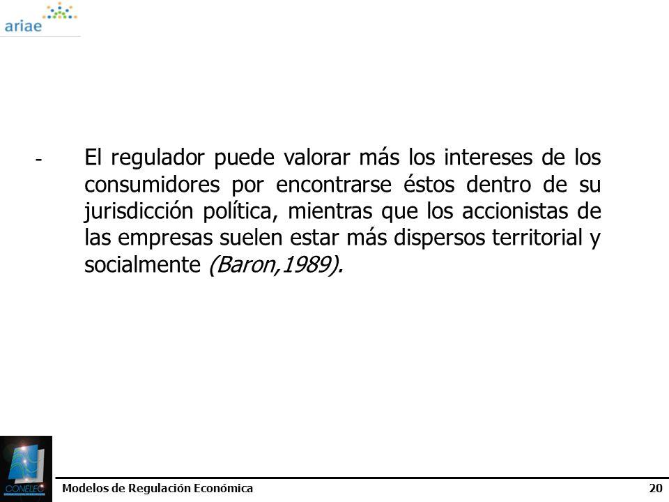 Modelos de Regulación Económica20 - El regulador puede valorar más los intereses de los consumidores por encontrarse éstos dentro de su jurisdicción p