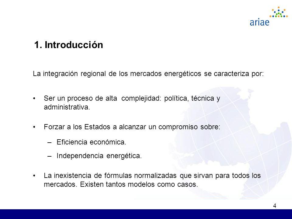 4 La integración regional de los mercados energéticos se caracteriza por: Ser un proceso de alta complejidad: política, técnica y administrativa. Forz