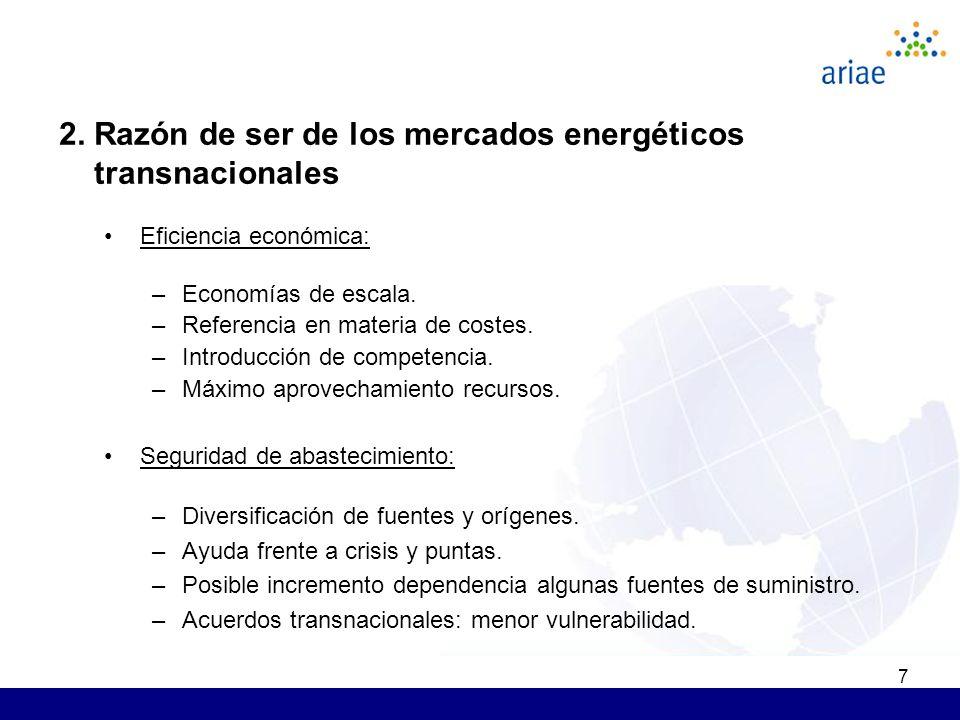 7 Eficiencia económica: –Economías de escala. –Referencia en materia de costes.