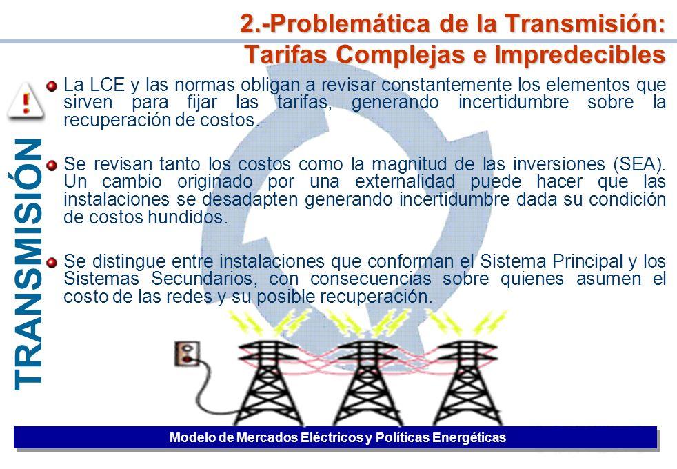 34 TRANSMISIÓN La LCE y las normas obligan a revisar constantemente los elementos que sirven para fijar las tarifas, generando incertidumbre sobre la