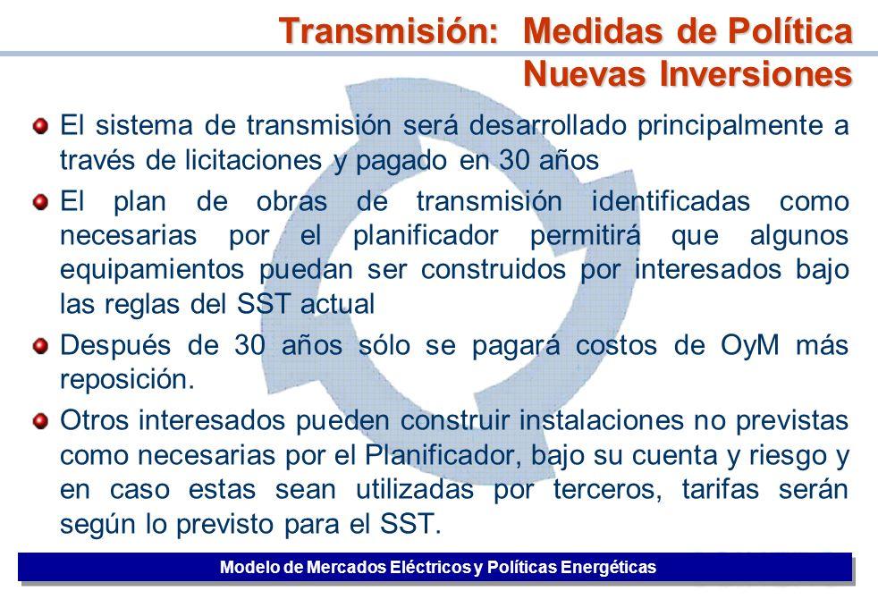 38 El sistema de transmisión será desarrollado principalmente a través de licitaciones y pagado en 30 años El plan de obras de transmisión identificad