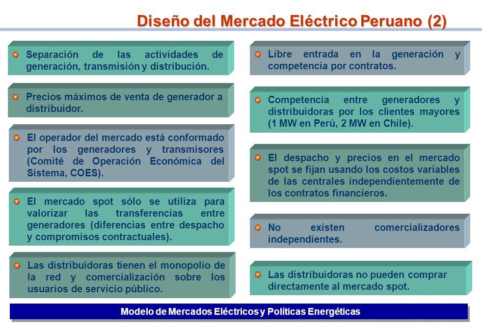 6 Libre entrada en la generación y competencia por contratos. Precios máximos de venta de generador a distribuidor. Competencia entre generadores y di