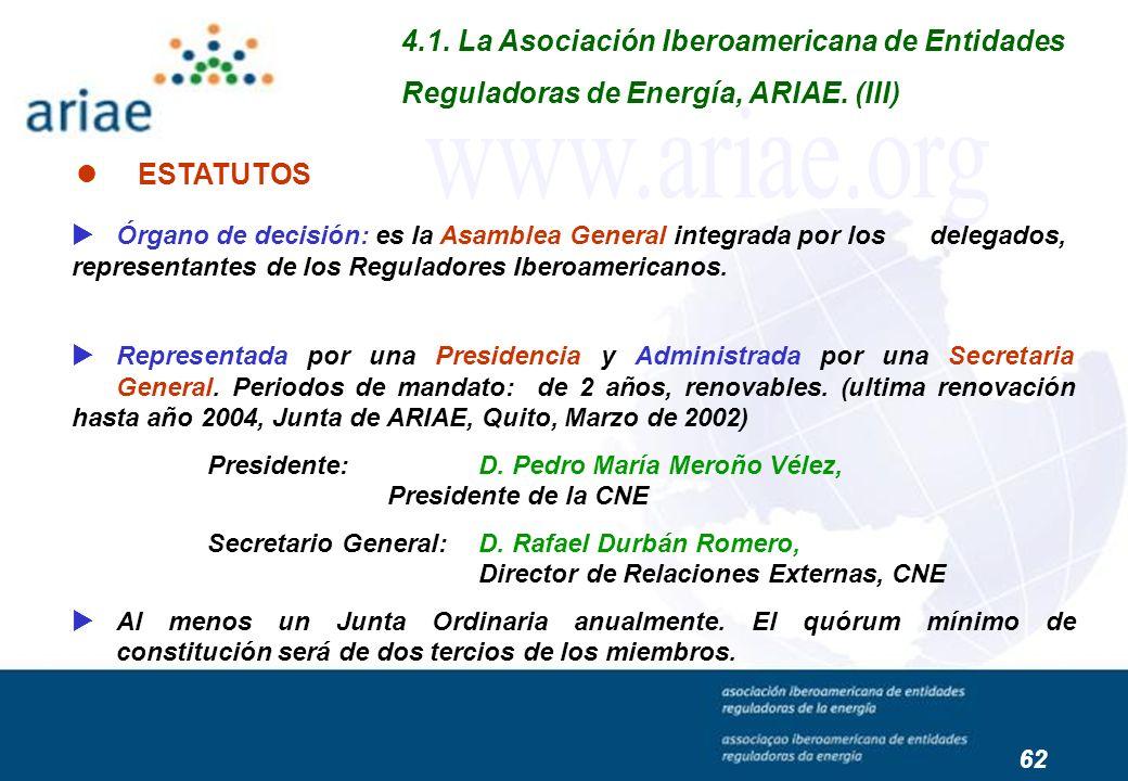 Órgano de decisión: es la Asamblea General integrada por los delegados, representantes de los Reguladores Iberoamericanos. Representada por una Presid
