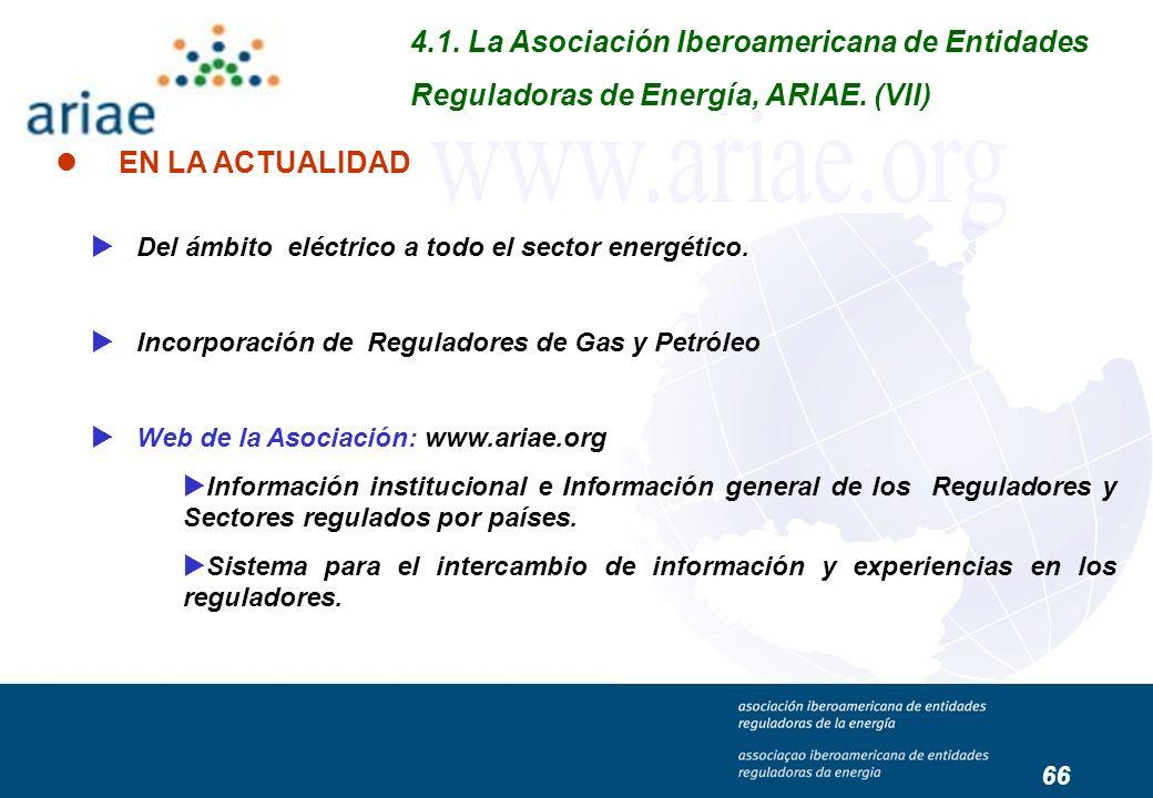 Del ámbito eléctrico a todo el sector energético. Incorporación de Reguladores de Gas y Petróleo Web de la Asociación: www.ariae.org Información insti