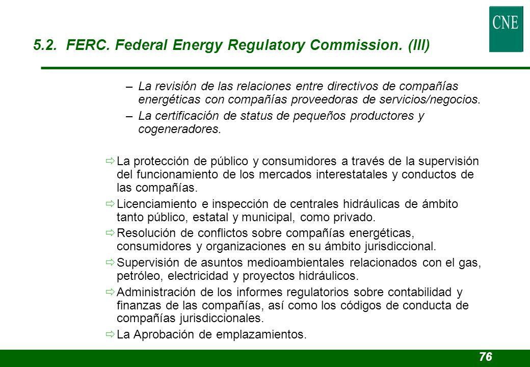 –La revisión de las relaciones entre directivos de compañías energéticas con compañías proveedoras de servicios/negocios. –La certificación de status