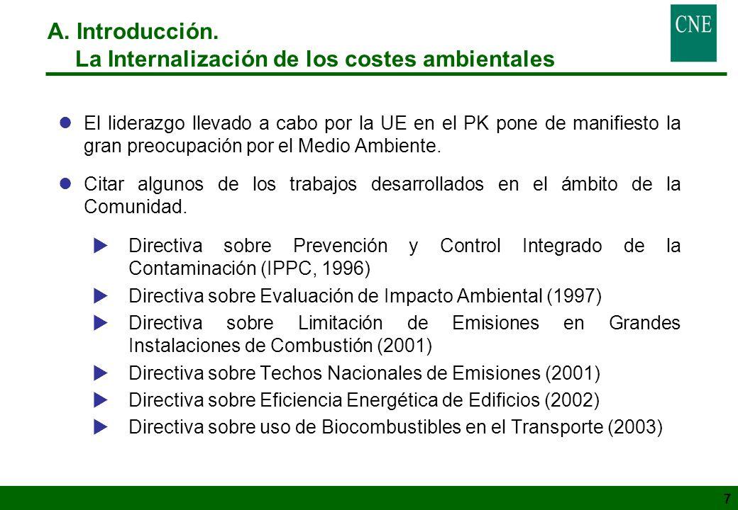 7 lEl liderazgo llevado a cabo por la UE en el PK pone de manifiesto la gran preocupación por el Medio Ambiente. lCitar algunos de los trabajos desarr