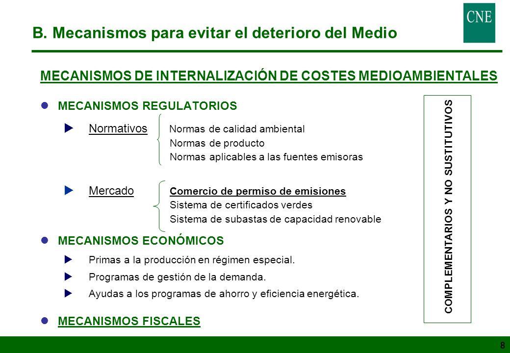 8 MECANISMOS DE INTERNALIZACIÓN DE COSTES MEDIOAMBIENTALES lMECANISMOS REGULATORIOS Normativos Normas de calidad ambiental Normas de producto Normas a