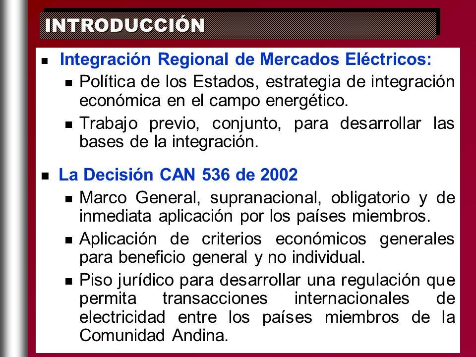 Integración Regional de Mercados Eléctricos: Política de los Estados, estrategia de integración económica en el campo energético. Trabajo previo, conj