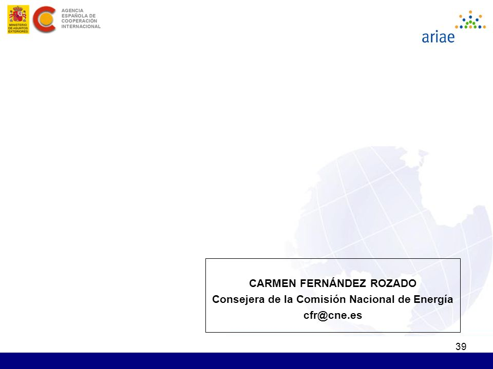 39 CARMEN FERNÁNDEZ ROZADO Consejera de la Comisión Nacional de Energía cfr@cne.es