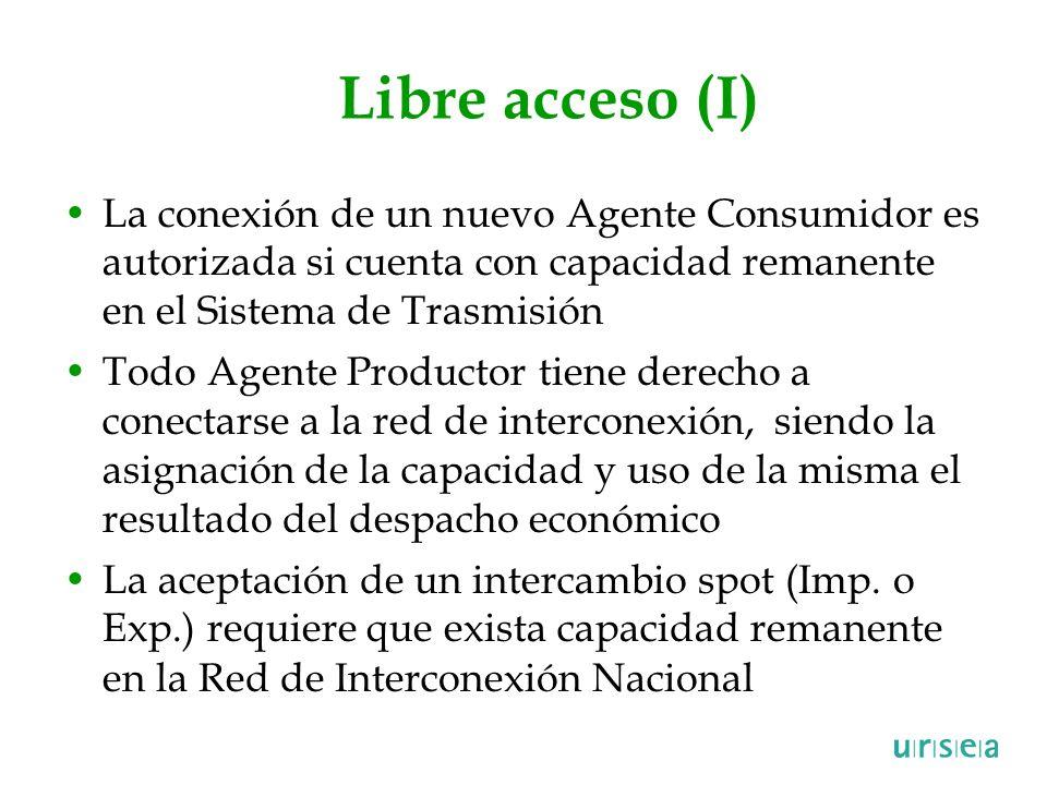 Libre acceso (I) La conexión de un nuevo Agente Consumidor es autorizada si cuenta con capacidad remanente en el Sistema de Trasmisión Todo Agente Pro