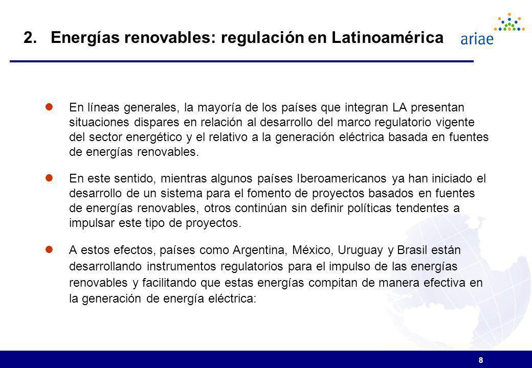 8 En líneas generales, la mayoría de los países que integran LA presentan situaciones dispares en relación al desarrollo del marco regulatorio vigente del sector energético y el relativo a la generación eléctrica basada en fuentes de energías renovables.