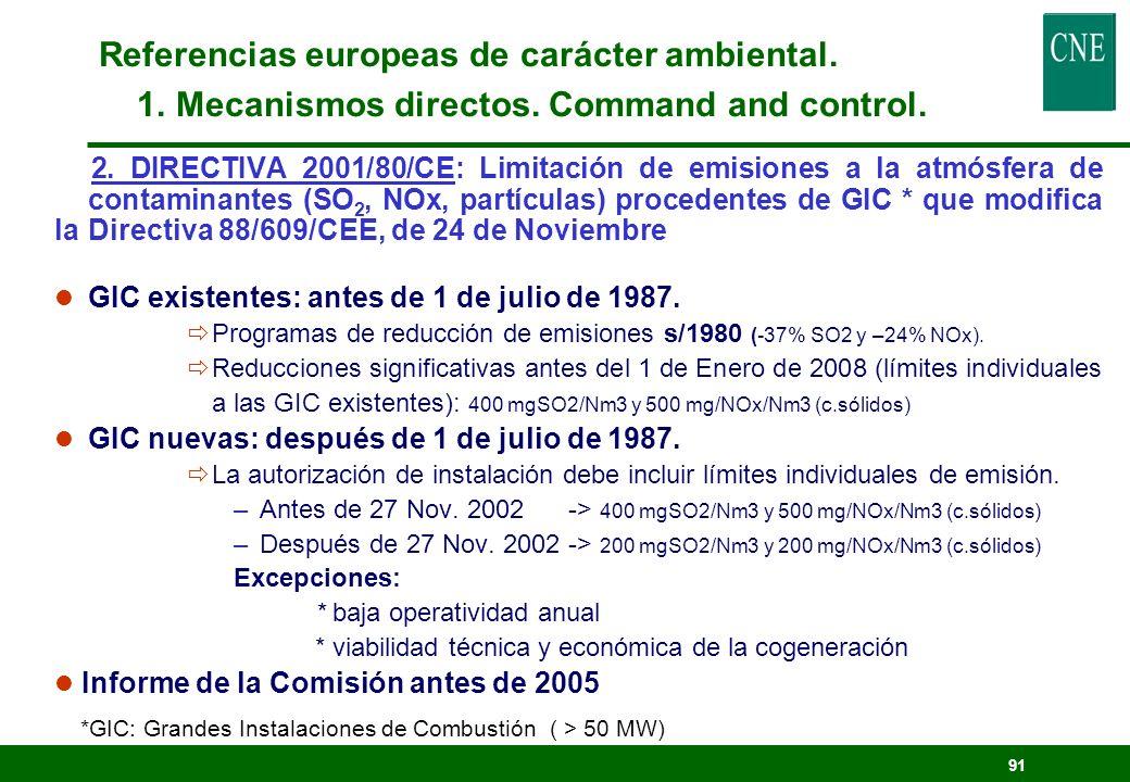 90 1. DIRECTIVA 97/11/CE : Evaluación de las repercusiones de determinados proyectos sobre el medio ambiente, que modifica la Directiva 85/337/CEE (Ev