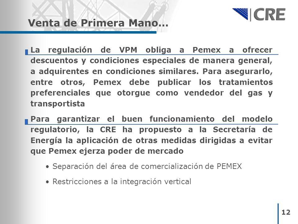 La regulación de VPM obliga a Pemex a ofrecer descuentos y condiciones especiales de manera general, a adquirentes en condiciones similares.