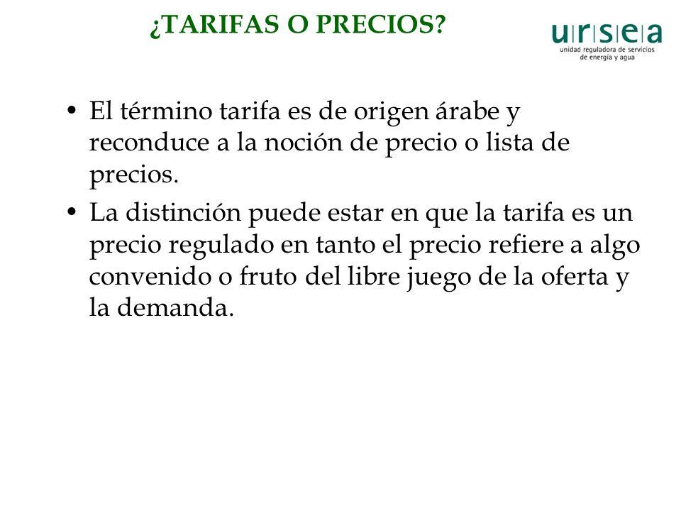 ¿TARIFAS O PRECIOS.