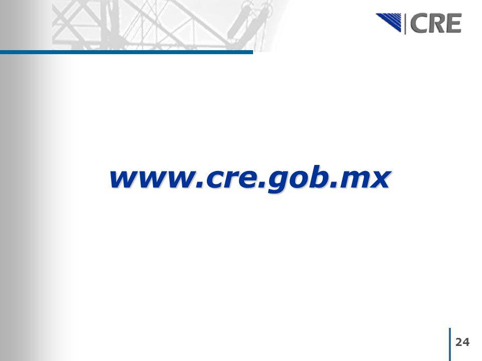 24 www.cre.gob.mx