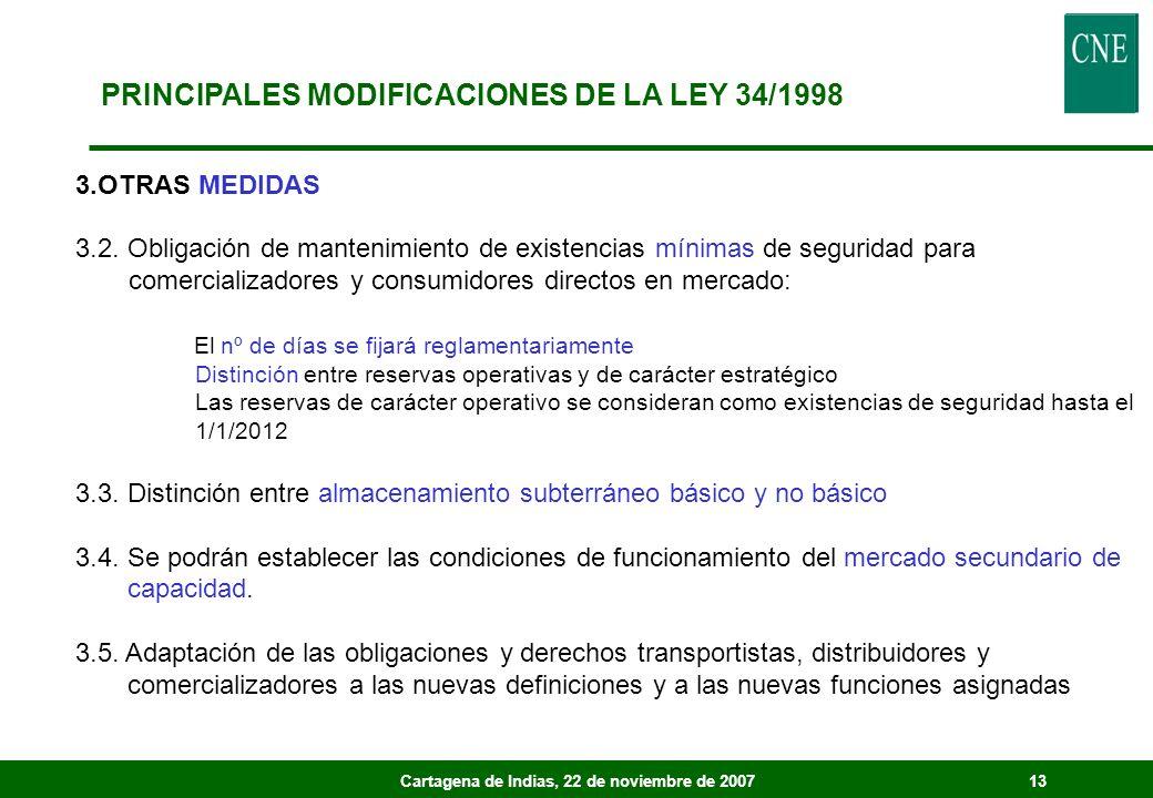 Cartagena de Indias, 22 de noviembre de 200713 3.OTRAS MEDIDAS 3.2. Obligación de mantenimiento de existencias mínimas de seguridad para comercializad