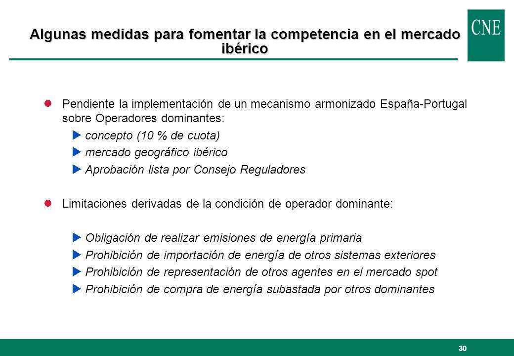 30 lPendiente la implementación de un mecanismo armonizado España-Portugal sobre Operadores dominantes: concepto (10 % de cuota) mercado geográfico ib