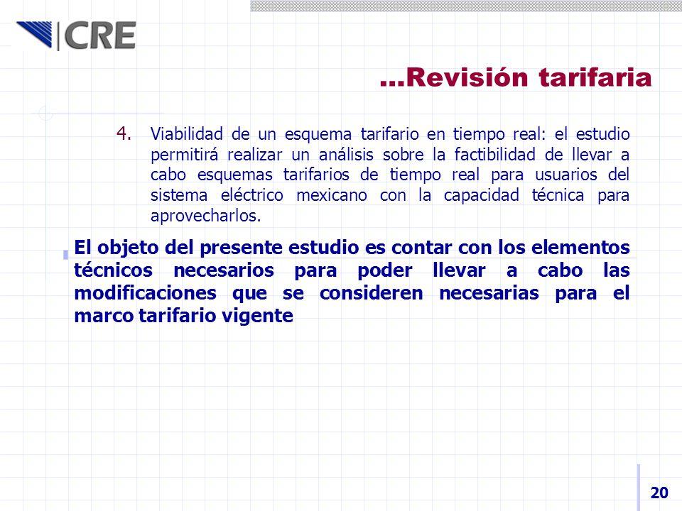 …Revisión tarifaria 20 4. Viabilidad de un esquema tarifario en tiempo real: el estudio permitirá realizar un análisis sobre la factibilidad de llevar