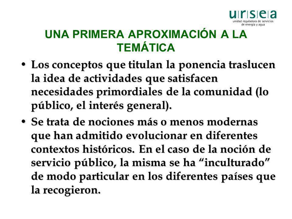 UNA PRIMERA APROXIMACIÓN A LA TEMÁTICA Los conceptos que titulan la ponencia traslucen la idea de actividades que satisfacen necesidades primordiales