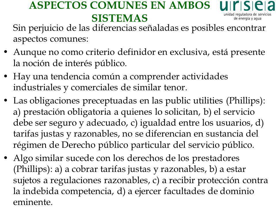 ASPECTOS COMUNES EN AMBOS SISTEMAS Sin perjuicio de las diferencias señaladas es posibles encontrar aspectos comunes: Aunque no como criterio definido