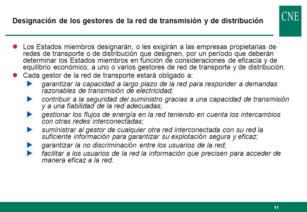 11 Designación de los gestores de la red de transmisión y de distribución lLos Estados miembros designarán, o les exigirán a las empresas propietarias
