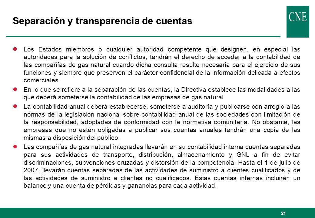 21 Separación y transparencia de cuentas lLos Estados miembros o cualquier autoridad competente que designen, en especial las autoridades para la solu