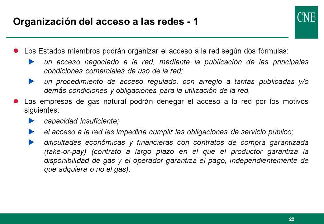 22 Organización del acceso a las redes - 1 lLos Estados miembros podrán organizar el acceso a la red según dos fórmulas: un acceso negociado a la red,