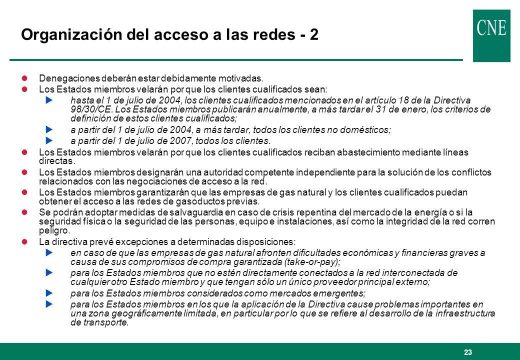 23 Organización del acceso a las redes - 2 lDenegaciones deberán estar debidamente motivadas. lLos Estados miembros velarán por que los clientes cuali
