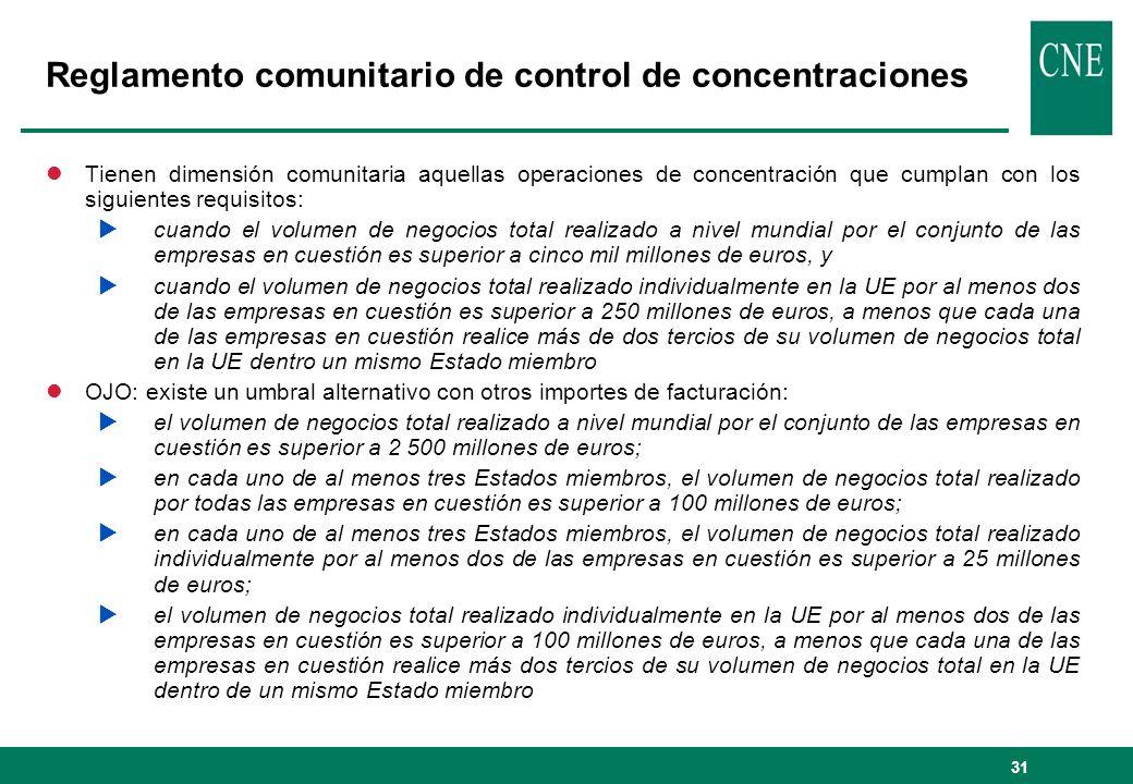 31 Reglamento comunitario de control de concentraciones lTienen dimensión comunitaria aquellas operaciones de concentración que cumplan con los siguie