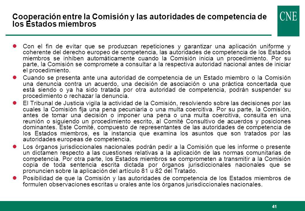 41 Cooperación entre la Comisión y las autoridades de competencia de los Estados miembros lCon el fin de evitar que se produzcan repeticiones y garant