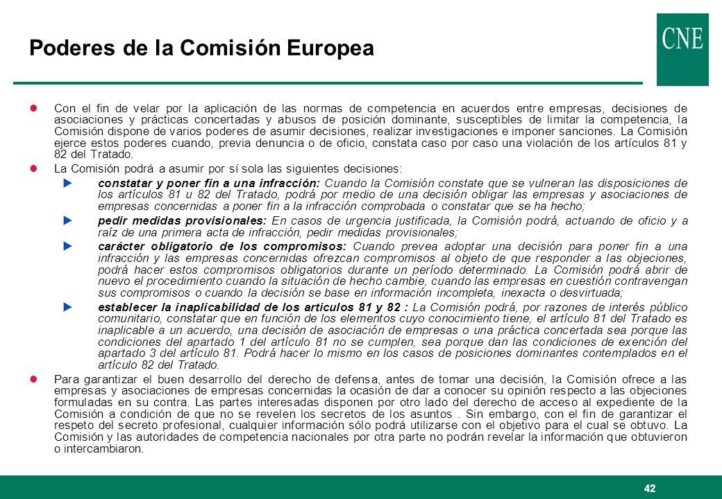 42 Poderes de la Comisión Europea lCon el fin de velar por la aplicación de las normas de competencia en acuerdos entre empresas, decisiones de asocia