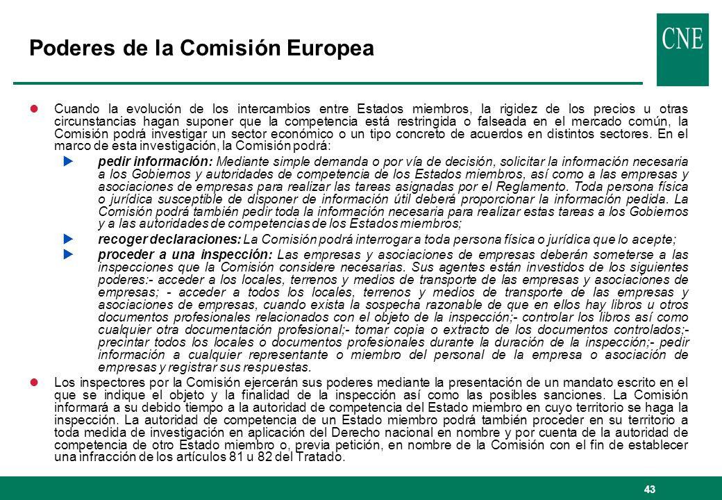 43 Poderes de la Comisión Europea lCuando la evolución de los intercambios entre Estados miembros, la rigidez de los precios u otras circunstancias ha