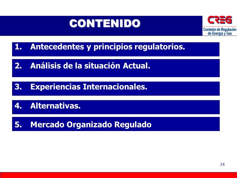37 PRECIO DE MERCADO El precio a trasladar en la tarifa al usuario regulado es el resultado de la gestión en compras de energía del comercializador en