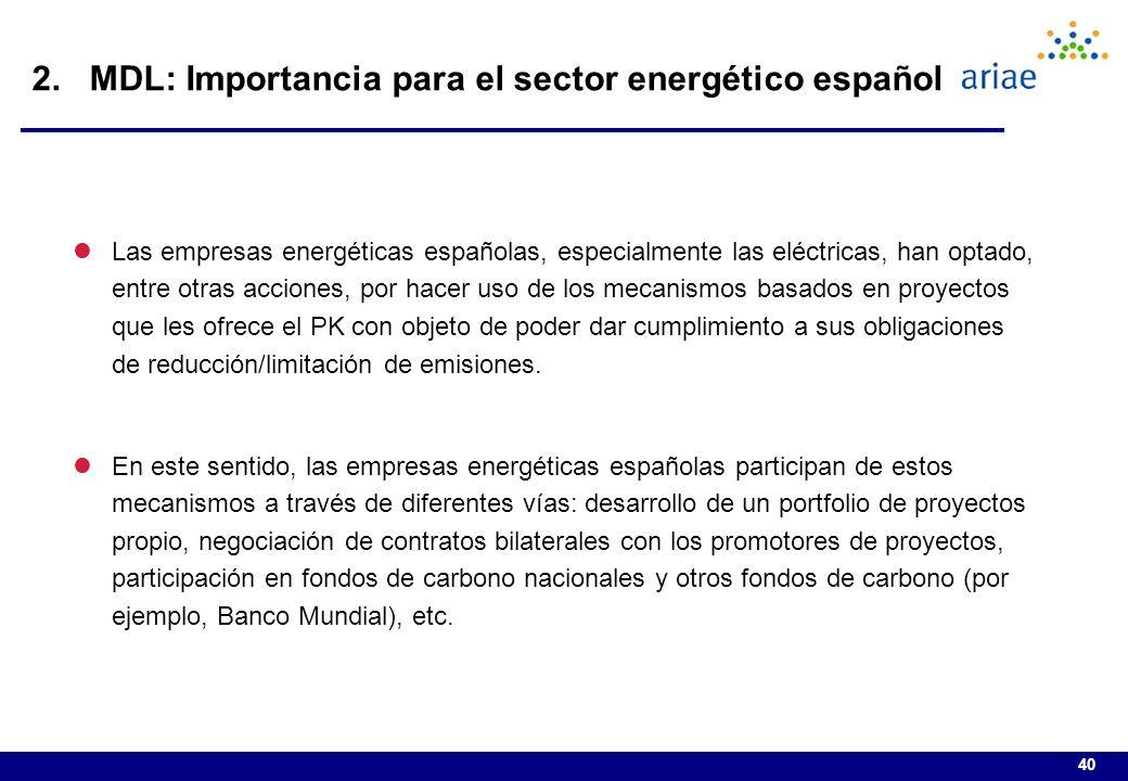 40 lLas empresas energéticas españolas, especialmente las eléctricas, han optado, entre otras acciones, por hacer uso de los mecanismos basados en proyectos que les ofrece el PK con objeto de poder dar cumplimiento a sus obligaciones de reducción/limitación de emisiones.