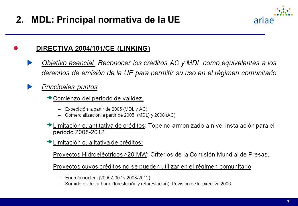 7 lDIRECTIVA 2004/101/CE (LINKING) Objetivo esencial.