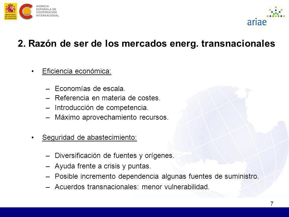 7 Eficiencia económica: –Economías de escala. –Referencia en materia de costes. –Introducción de competencia. –Máximo aprovechamiento recursos. Seguri