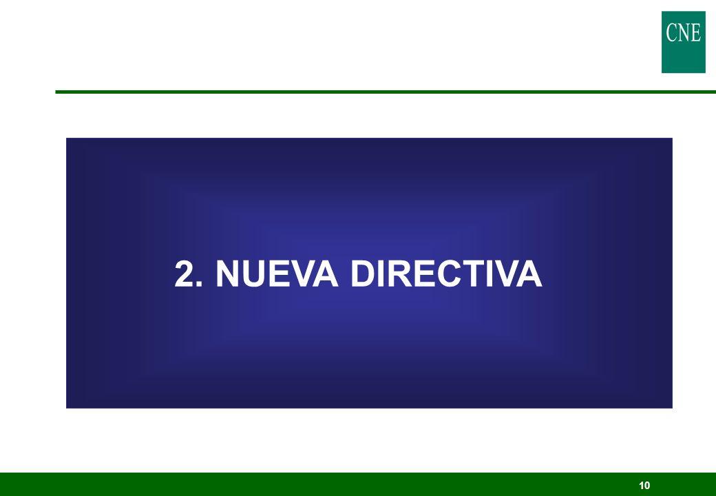10 2. NUEVA DIRECTIVA