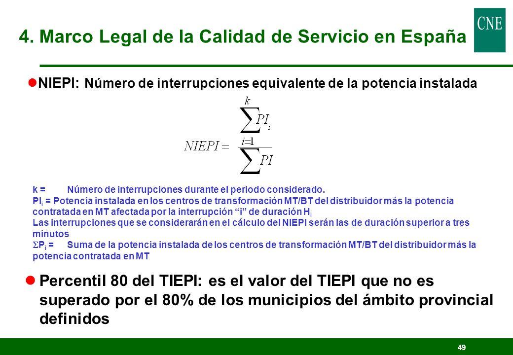 49 k =Número de interrupciones durante el periodo considerado. PI i = Potencia instalada en los centros de transformación MT/BT del distribuidor más l