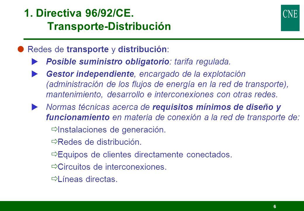 7 1.Directiva 96/92/CE.